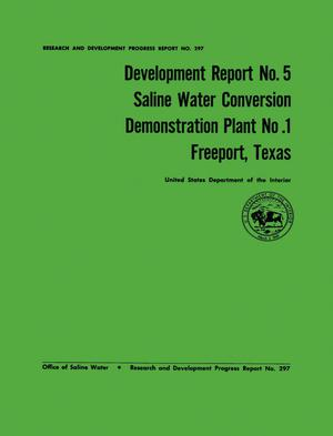 Primary view of object titled 'Development Report Number 5: Saline Water Conversion Demonstration Plant Number 1, Freeport, Texas'.