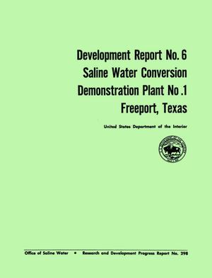 Primary view of object titled 'Development Report Number 6: Saline Water Conversion Demonstration Plant Number 1, Freeport, Texas'.