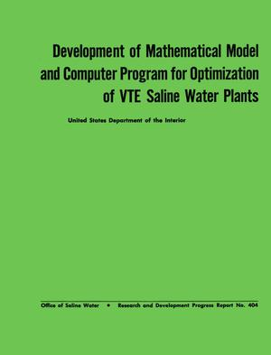 Primary view of object titled 'Development of Mathematical Model and Computer Program for Optimization of VTE Saline Water Plants'.