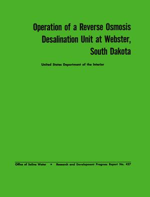 Primary view of object titled 'Operation of a Reverse Osmosis Desalination Unit at Webster, South Dakota'.