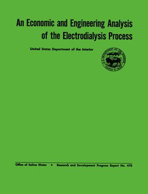 Primary view of object titled 'An Economic and Engineering Analysis of the Electrodialysis Process'.