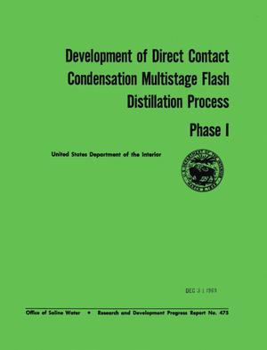 Primary view of object titled 'Development of Direct Contact Condensation Multistage Flash Distillation Process: Phase 1'.