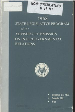 Primary view of object titled '1968 State legislative program of the Advisory Commission on Intergovernmental Relations'.