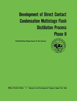 Primary view of object titled 'Development of Direct Contact Condensation Multistage Flash Distillation Process Phase 2'.