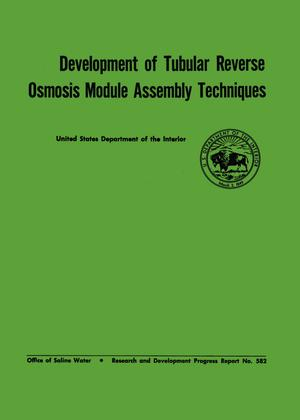Primary view of object titled 'Development of Tubular Reverse Osmosis Module Assembly Techniques'.