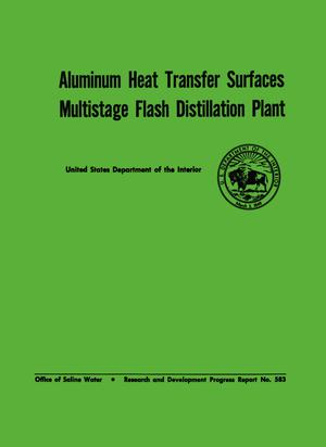 Primary view of object titled 'Aluminum Heat Transfer Surfaces Multistage Flash Distillation Plant'.