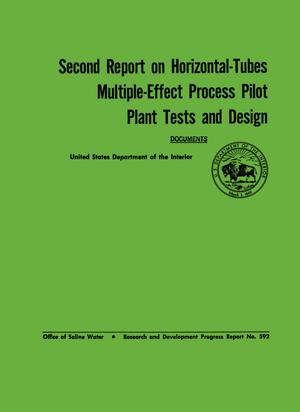 Primary view of object titled 'Second Report on Horizontal-Tubes Multiple-Effect Process Pilot Plant Tests and Design'.