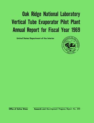 Primary view of object titled 'Oak Ridge National Laboratory Vertical Tube Evaporator Pilot Plant Annual Report for Fiscal Year 1969'.