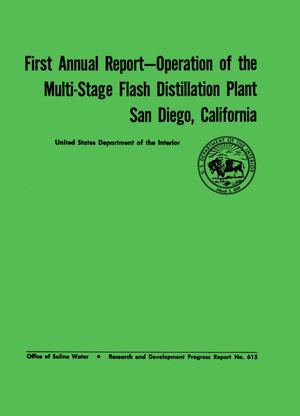 Primary view of object titled 'Operation of the Multi-Stage Flash Distillation Plant, San Diego, California, Annual Report, Volume 1'.