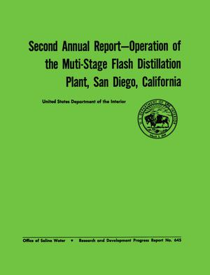 Primary view of object titled 'Second Annual Report: Operation of the Muti-Stage Flash Distillation Plant, San Diego, California'.
