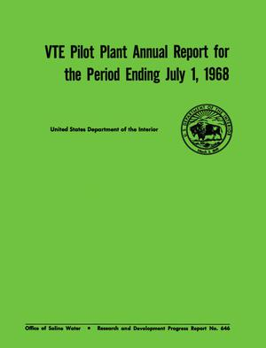 Primary view of object titled 'VTE Pilot Plant Annual Report for the Period Ending July 1, 1968'.