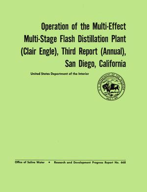 Primary view of object titled 'Operation of the Multi-Effect Multi-Stage Flash Distillation Plant (Clair Engle), Third Report (Annual), San Diego, California'.