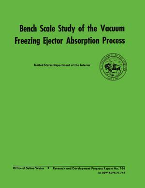 Bench Scale Study of the Vacuum Freezing Ejector Absorption Process