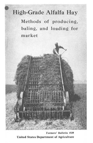 Primary view of object titled 'High-grade alfalfa hay : methods of producing, baling, and loading for market'.