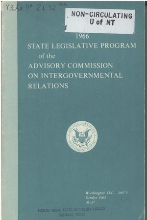 1966 State legislative program of the Advisory Commission on Intergovernmental Relations