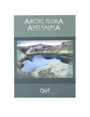 Primary view of object titled 'Arctic Flora and Fauna: Recommendations for Conservation'.