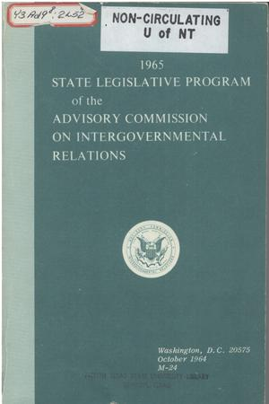 1965 State legislative program of the Advisory Commission on Intergovernmental Relations