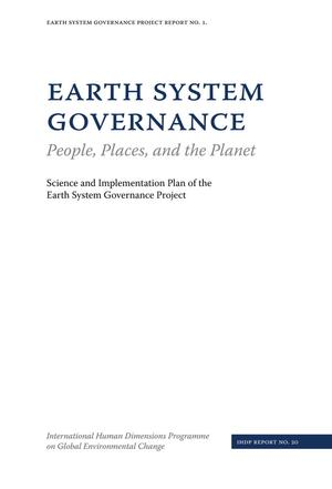 Primary view of object titled 'Earth System Governance: People, Places, and the Planet'.