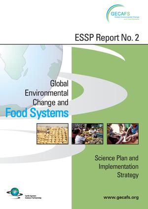 Primary view of object titled 'Global Environmental Change and Food Systems: Science Plan and Implementation Strategy'.