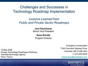 Challenges and Successes in Technology Roadmap Implementation: Lessons Learned from Public and Private Sector Roadmaps