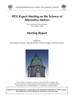 Primary view of object titled 'IPCC Expert Meeting on the Science of Alternative Metrics: Meeting Report'.