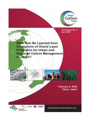 Primary view of object titled 'What Can Be Learned From Champions of Ozone Layer Protection for Urban and Regional Carbon Management in Japan?'.