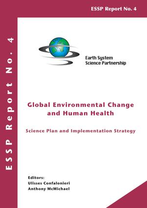 Primary view of object titled 'Global Environmental Change and Human Health: Science Plan and Implementation Strategy'.