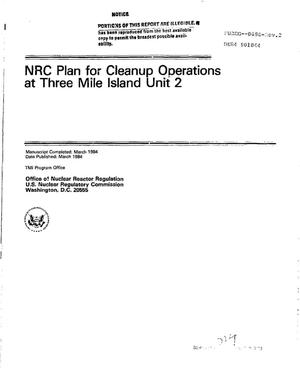Primary view of NRC plan for cleanup operations at Three Mile Island Unit 2. Rev. 2
