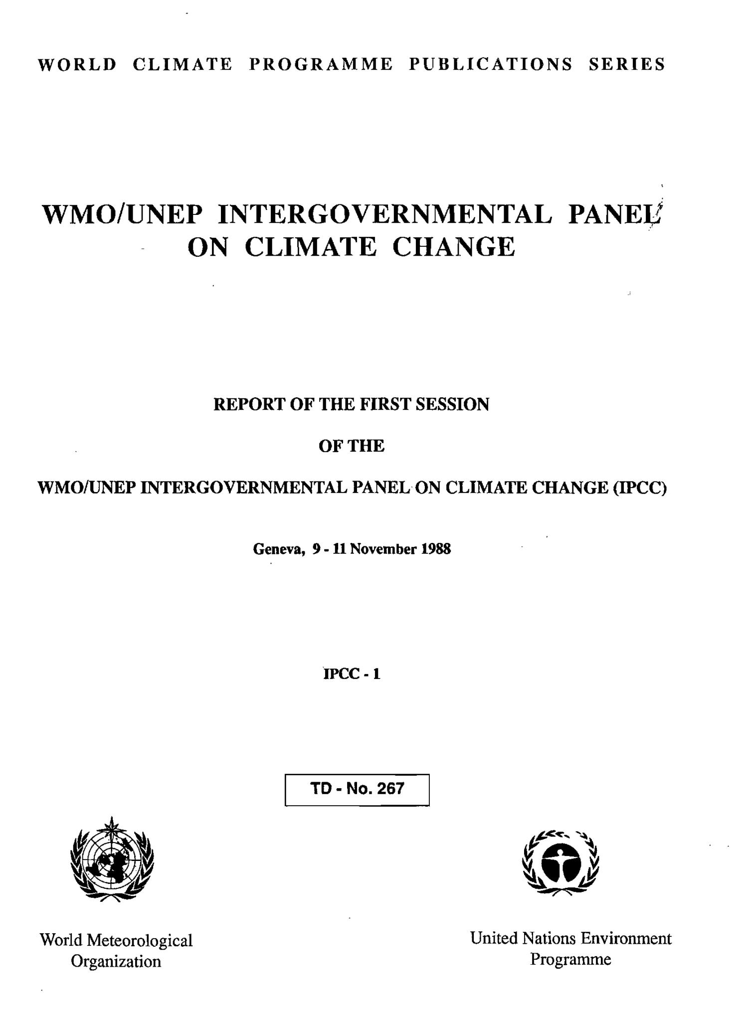 Report of the First Session of the WMO/UNEP Intergovernmental Panel on Climate Change (IPCC)                                                                                                      Front Cover