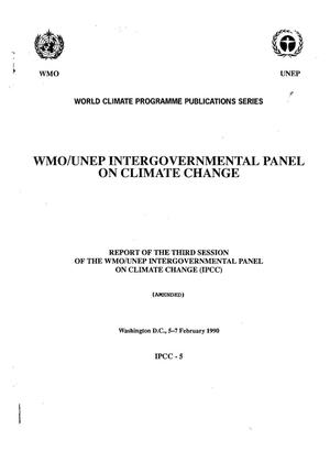 Primary view of object titled 'Report of the Third Session of the WMO/UNEP Intergovernmental Panel on Climate Change (IPCC)'.