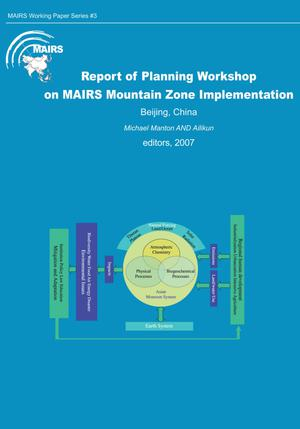 Primary view of object titled 'Report of Planning Workshop on MAIRS Mountain Zone Implementation'.