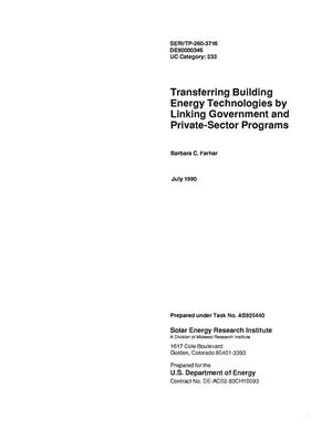 Primary view of Transferring building energy technologies by linking government and private-sector programs