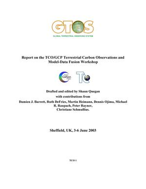 Report on the TCO/GCP Terrestrial Carbon Observations and Model-Data Fusion Workshop