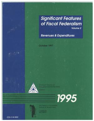 Significant features of fiscal federalism, 1995: Volume 2 - Revenues and expenditures