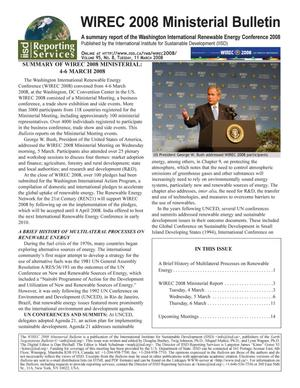Primary view of object titled 'WIREC 2008 Ministerial Bulletin: A summary report of the Washington International Renewable Energy Conference 2008'.