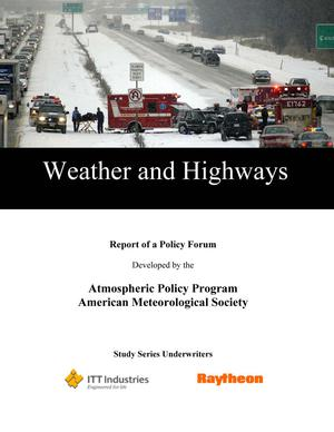 Primary view of object titled 'Weather and Highways: Report of a Policy Forum'.