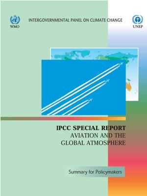 Primary view of object titled 'IPCC Special Report Aviation and the Global Atmosphere: Summary for Policymakers'.