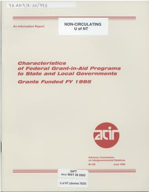 Primary view of object titled 'Characteristics of federal grant-in-aid programs to state and local governments : grants funded FY 1995'.