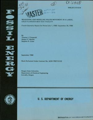 Primary view of object titled 'Measuring and modeling solids movement in a large, cold fluidized bed test facility. Fourth quarterly report, July 1, 1980-September 30, 1980'.
