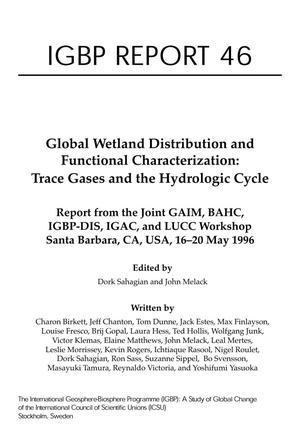 Global Wetland Distribution and Functional Characterization: Trace Gases and the Hydrologic Cycle