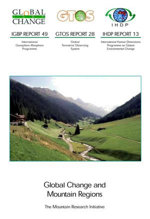 Global Change and Mountain Regions:  The Mountain Research Initiative