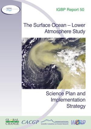 The Surface Ocean - Lower Atmosphere Study: Science Plan and Implementation Strategy
