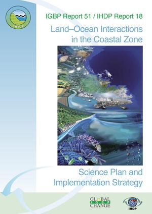 Primary view of object titled 'Land-Ocean Interactions in the Coastal Zone:  Science Plan and Implementation Strategy'.