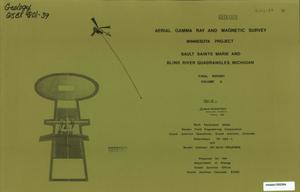 Primary view of object titled 'Aerial Gamma Ray and Magnetic Survey, Final Report. Volume 2: Sault Sainte Marie and Blind River Quadrangles (Michigan)'.