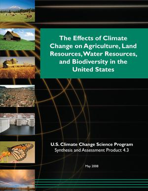 Primary view of object titled 'The Effects of Climate Change on Agriculture, Land Resources, Water Resources, and Biodiversity in the United States'.
