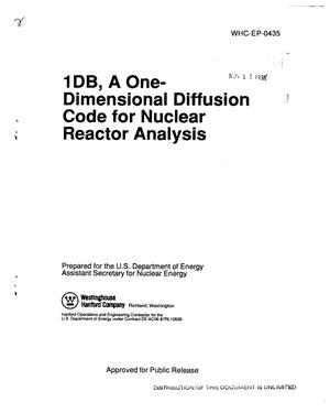 Primary view of object titled '1DB, a one-dimensional diffusion code for nuclear reactor analysis'.