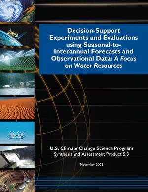 Primary view of object titled 'Decision-Support Experiments and Evaluations using Seasonal-to-Interannual Forecasts and Observational Data: A Focus on Water Resources'.
