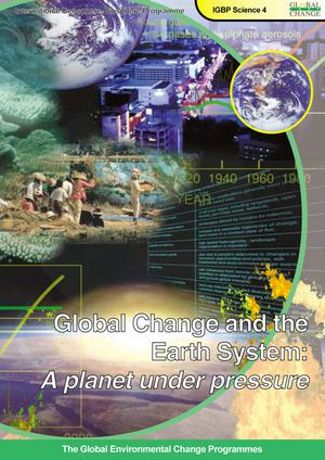Primary view of object titled 'Global Change and the Earth System: A planet under pressure'.