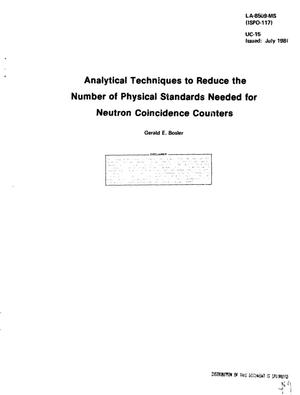 Primary view of object titled 'Analytical techniques to reduce the number of physical standards needed for neutron coincidence counters'.