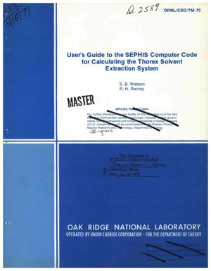 Primary view of object titled 'User's guide to the SEPHIS computer code for calculating the Thorex solvent extraction system'.